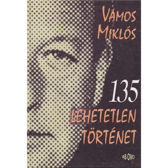 135 LEHETETLEN TÖRTÉNET