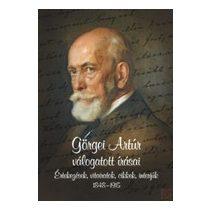 GÖRGEI ARTÚR VÁLOGATOTT ÍRÁSAI