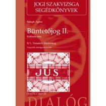 BÜNTETŐJOG II. KÜLÖNÖS RÉSZ - Jogi szakvizsga könyv - Elfogyott