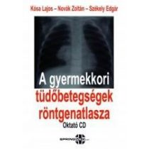 A GYERMEKKORI TÜDŐBETEGSÉGEK RÖNTGENATLASZA (CD)