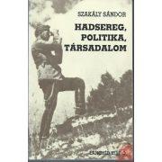 HADSEREG, POLITIKA, TÁRSADALOM