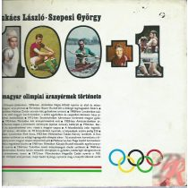 A MAGYAR OLIMPIAI ARANYÉRMEK TÖRTÉNETE 1896-1972
