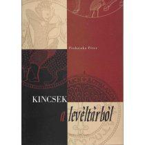 KINCSEK A LEVÉLTÁRBÓL I.