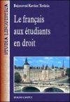 LE FRANÇAIS AUX ÉTUDIANTS EN DROIT