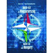 NATO 4.0 ÉS MAGYARORSZÁG 20 ÉV TAGSÁG - 30 ÉV EGYÜTTMŰKÖDÉS