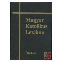 MAGYAR KATOLIKUS LEXIKON III. (ÉHI-GAR)