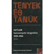 HITLER HATVANNYOLC TÁRGYALÁSA 1939-1944 I-II.