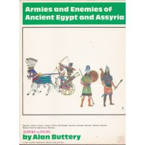 ARMIES AND ENEMIES OF ANCIENT EGYPT AND ASSYRIA