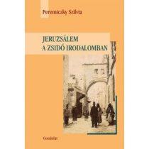 JERUZSÁLEM A ZSIDÓ IRODALOMBAN