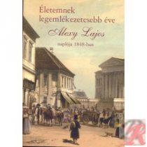 ÉLETEMNEK LEGEMLÉKEZETESEBB ÉVE. ALEXY LAJOS NAPLÓJA 1848-BAN
