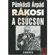 RÁKOSI A CSÚCSON 1948-1953