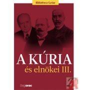 A KÚRIA ÉS ELNÖKEI III.