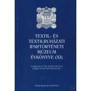 TEXTIL- ÉS TEXTILRUHÁZATI MÚZEUM ÉVKÖNYVE (XI.) 2003