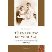 TÉLEMAKHOSZ BOLYONGÁSAI. NÉMETH LÁSZLÓ PSZICHOBIOGRÁFIÁJA 1901–1932