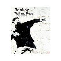 BANKSY: WALL AND PIECE - A FAL ADJA A MÁSIKAT