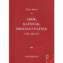 ADÓK, KATONÁK, ORSZÁGGYŰLÉSEK 1796-1811/12