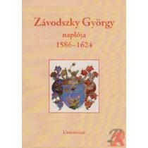 ZÁVODSZKY GYÖRGY NAPLÓJA (1586-1624)