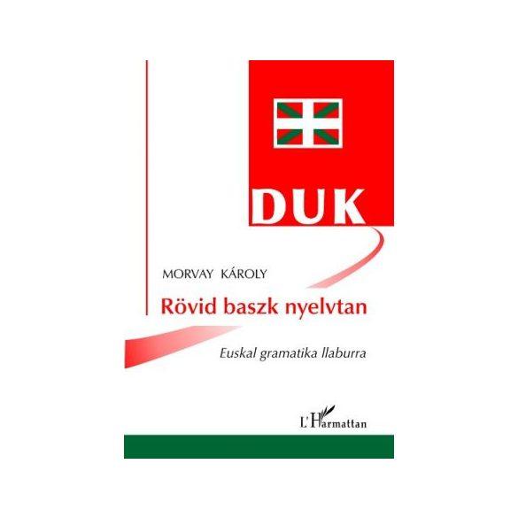 DUK - RÖVID BASZK NYELVTAN