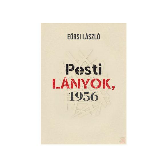 PESTI LÁNYOK, 1956