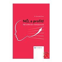 NŐ! A PROFIT - Női erőforrás menedzsment kézikönyv - Elfogyott