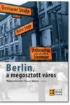 BERLIN, A MEGOSZTOTT VÁROS
