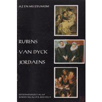 RUBENS - VAN DYCK - JORDAENS