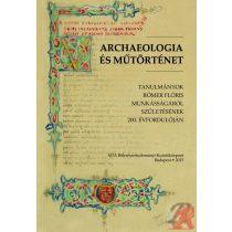 ARCHAEOLOGIA ÉS MŰTÖRTÉNET