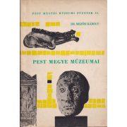 PEST MEGYE MÚZEUMAI