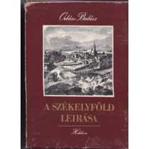 A SZÉKELYFÖLD LEÍRÁSA I-II. kötet