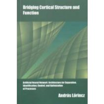 BRIDGING CORTICAL STRUCTURE AND FUNCTION