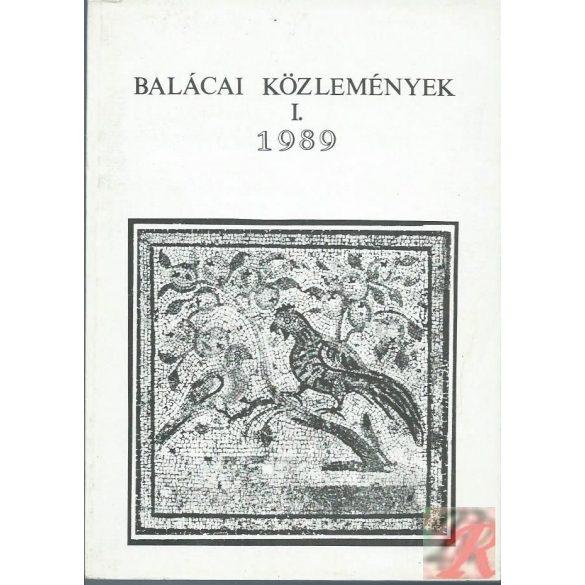 BALÁCAI KÖZLEMÉNYEK I. 1989