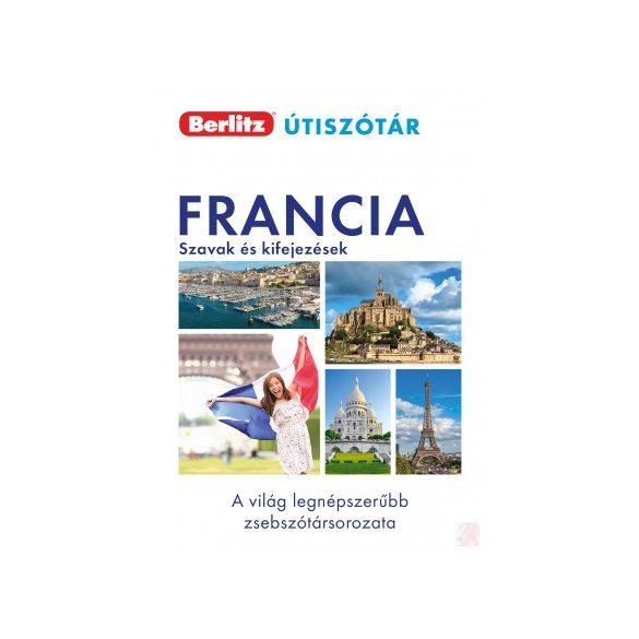 FRANCIA SZAVAK ÉS KIFEJEZÉSEK - Berlitz útiszótár