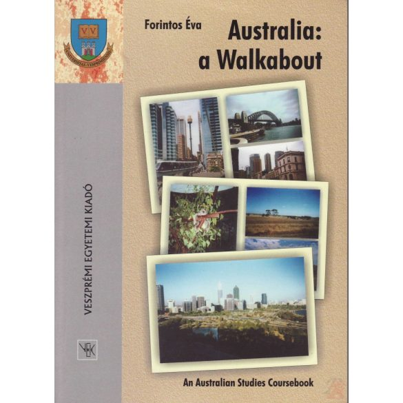 AUSTRALIA: A WALKABOUT