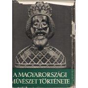 A MAGYARORSZÁGI MŰVÉSZET TÖRTÉNETE I-II.