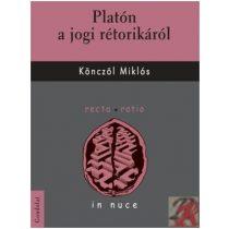 PLATÓN A JOGI RÉTORIKÁRÓL