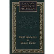 JANUS PANNONIUS ÉS BALASSI BÁLINT VÁLOGATOTT KÖLTEMÉNYEI