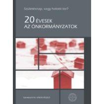 20 ÉVESEK AZ ÖNKORMÁNYZATOK - Elfogyott