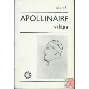 APOLLINAIRE VILÁGA