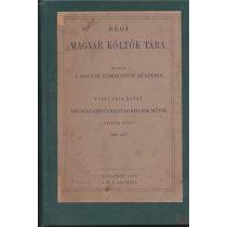RÉGI MAGYAR KÖLTŐK TÁRA. XVI. századbeli költők művei VII. kötet
