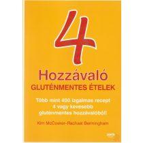 4 HOZZÁVALÓ - GLUTÉNMENTES ÉTELEK