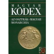 MAGYAR KÓDEX 5. kötet - Az Osztrák-Magyar Monarchia