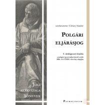 POLGÁRI ELJÁRÁSJOG – jogi szakvizsga felkészítő kötet