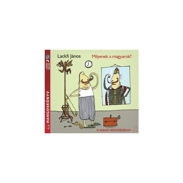 MILYENEK A MAGYAROK? - hangoskönyv