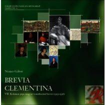 BREVIA CLEMENTINA - VII. KELEMEN PÁPA MAGYAR VONATKOZÁSÚ BRÉVÉI