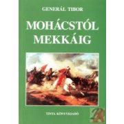 MOHÁCSTÓL MEKKÁIG