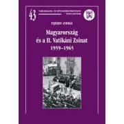 MAGYARORSZÁG ÉS A II. VATIKÁNI ZSINAT 1959-1965