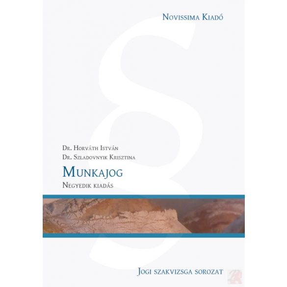 MUNKAJOG - Novissima jogi szakvizsga kézikönyv