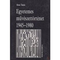 EGYETEMES MŰVÉSZETTÖRTÉNET 1945-1980
