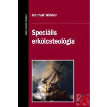 SPECIÁLIS ERKÖLCSTEOLÓGIA