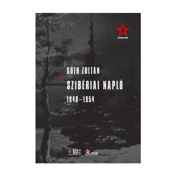 SZIBÉRIAI NAPLÓ 1948-1954